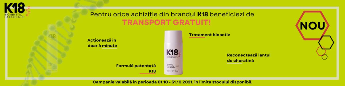 Promotie K18 Transport Gratuit